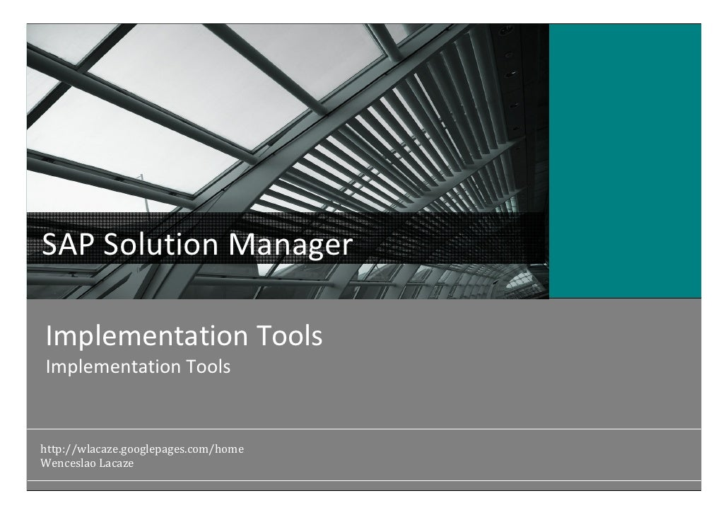SAP Solution Manager                                        Atos Origin Middle East Implementation Tools Implementation To...