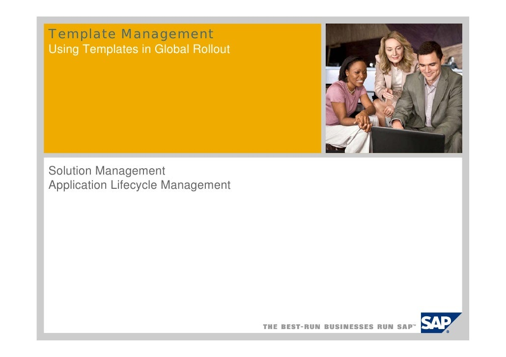 Template Management Using Templates in Global Rollout     Solution Management Application Lifecycle Management
