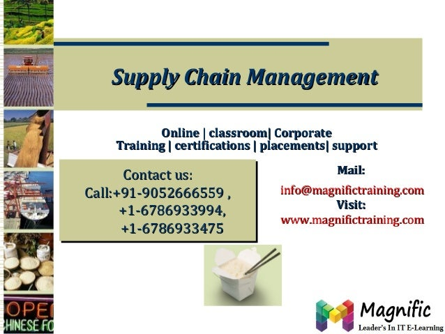 Supply Chain Management Online | classroom| Corporate Training | certifications | placements| support  Contact us: Contact...