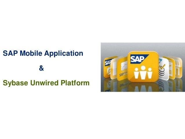 SAP Mobile Application&Sybase Unwired Platform