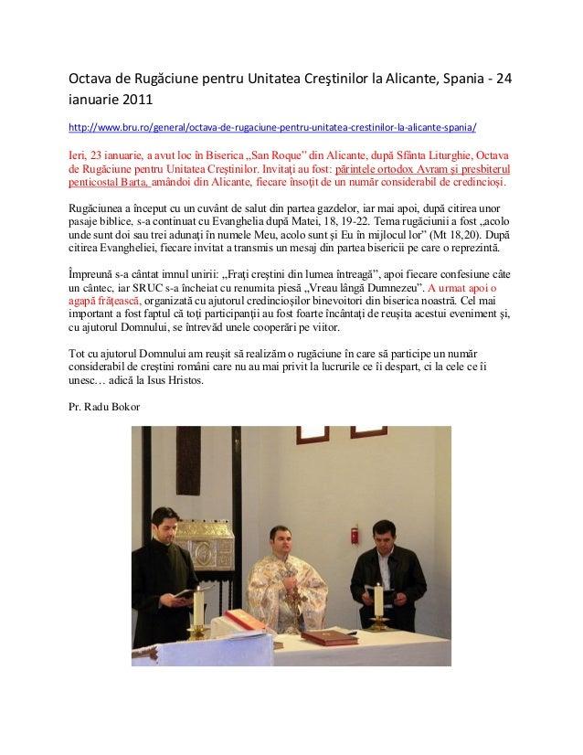 Octava de Rugăciune pentru Unitatea Creştinilor la Alicante, Spania - 24 ianuarie 2011 http://www.bru.ro/general/octava-de...
