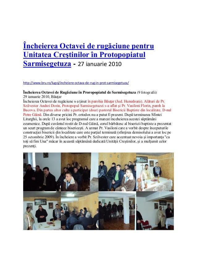 Încheierea Octavei de rugăciune pentru Unitatea Creştinilor în Protopopiatul Sarmisegetuza - 27 ianuarie 2010 http://www.b...