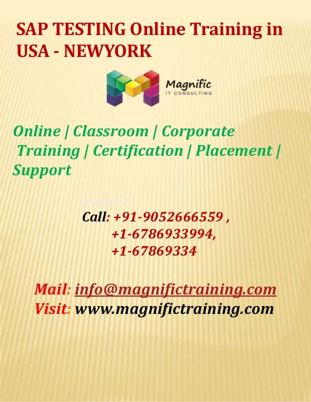 SAP TESTING Online Training in USA - NEWYORK  Online | Classroom | Corporate Training | Certification | Placement | Suppor...