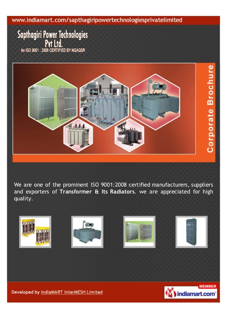 We are one of the prominent ISO 9001:2008 certified manufacturers, suppliersand exporters of Transformer & Its Radiators. ...