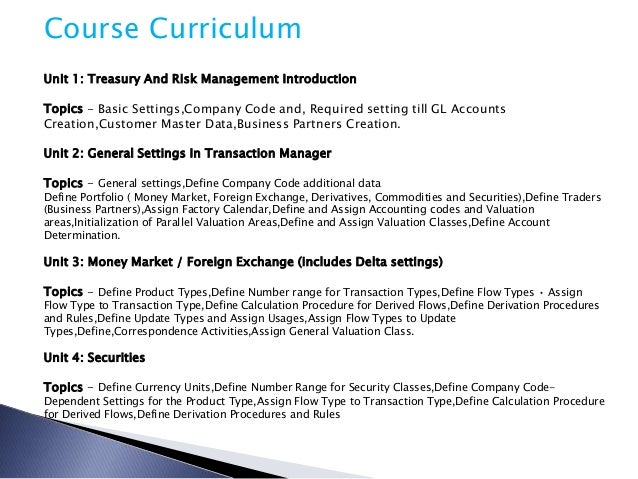 sap treasury and risk management Sap treasury and cash management modules can also help companies  improve productivity, lower transaction costs, reduce risk, improve compliance,.