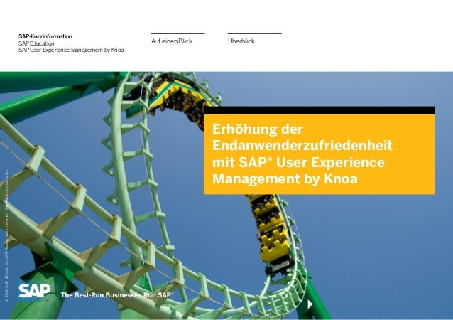 Überblick  Auf einen Blick  SAP-Kurzinformation  SAP Education  SAP User Experience Management by Knoa  Erhöhung der Endan...