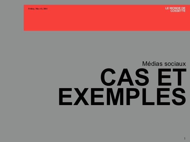 CAS ET EXEMPLES Médias sociaux
