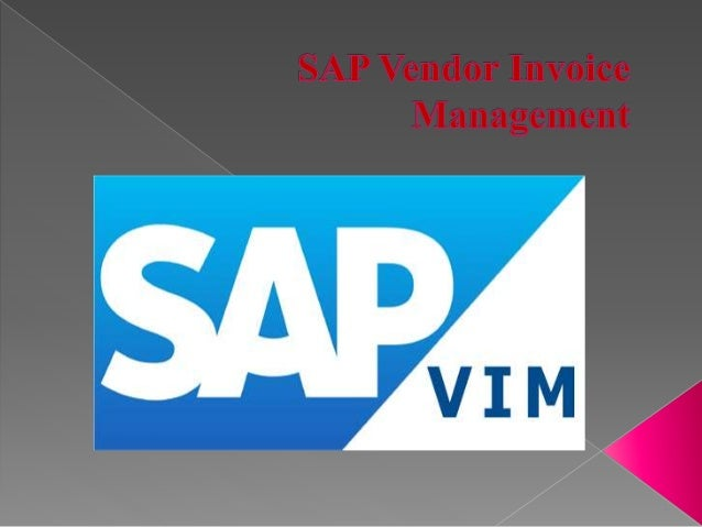 Sap Vendor Invoice Management - Invoice management meaning