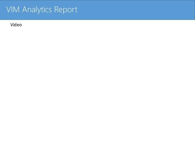 Click to edit Master title styleVIM Analytics Report Video