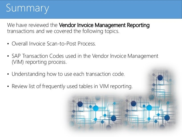 Click to edit Master title styleSummary We have reviewed the Vendor Invoice Management Reporting transactions and we cover...