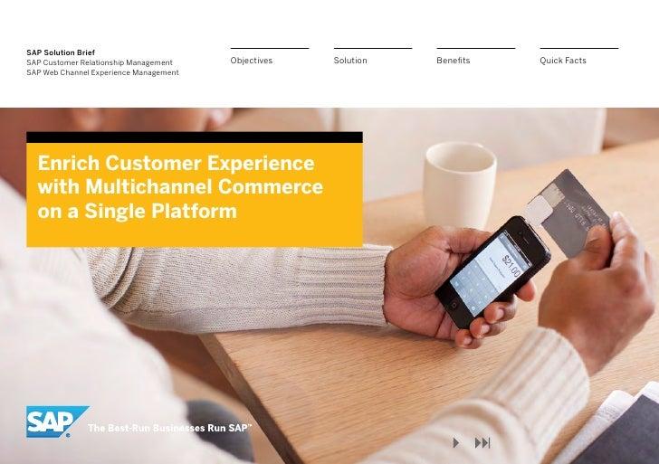 SAP Solution BriefSAP Customer Relationship Management    Objectives   Solution   Benefits   Quick FactsSAP Web Channel Ex...