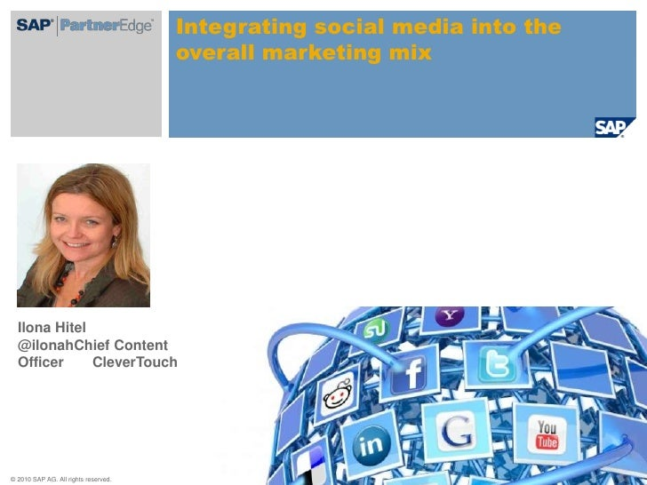 Ilona Hitel                @ilonahChief Content Officer       CleverTouch <br />Integrating social media into the overall ...