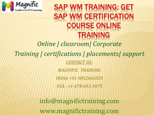 SAP WM TRAINING: GET SAP WM CERTIFICATION COURSE ONLINE TRAINING Online   classroom  Corporate Training   certifications  ...