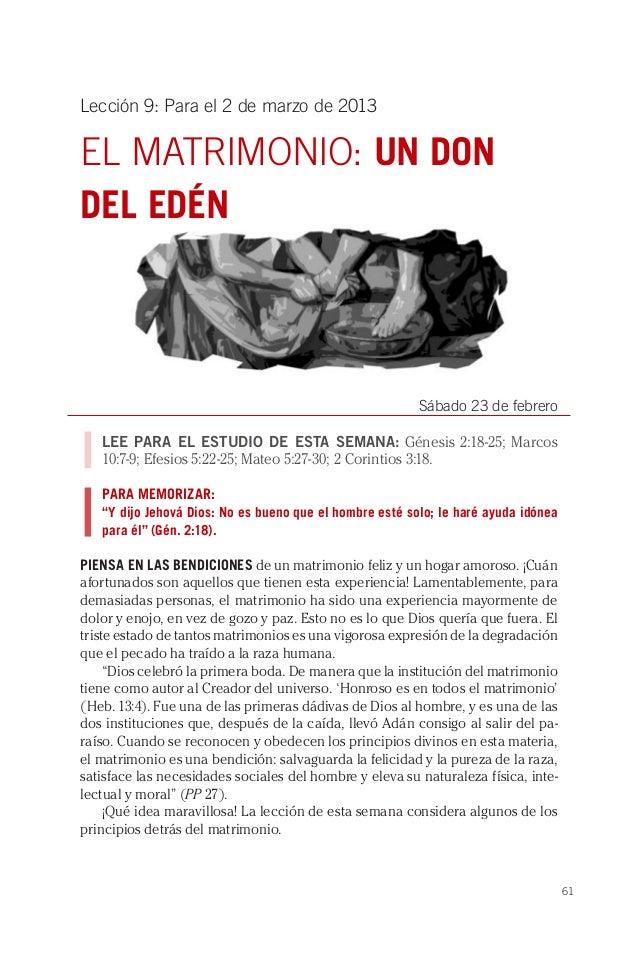 Lección 9: Para el 2 de marzo de 2013EL MATRIMONIO: UN DONDEL EDÉN                                                        ...