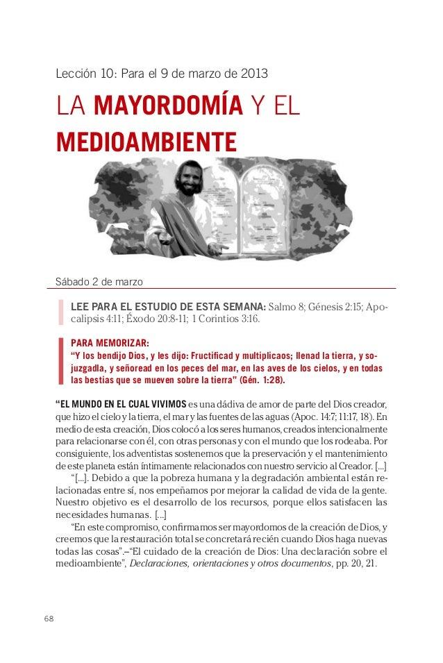 Lección 10: Para el 9 de marzo de 2013     LA MAYORDOMÍA Y EL     MEDIOAMBIENTE     Sábado 2 de marzo         LEE PARA EL ...