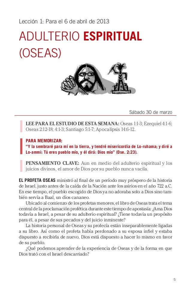 Lección 1: Para el 6 de abril de 2013ADULTERIO ESPIRITUAL(OSEAS)                                                          ...