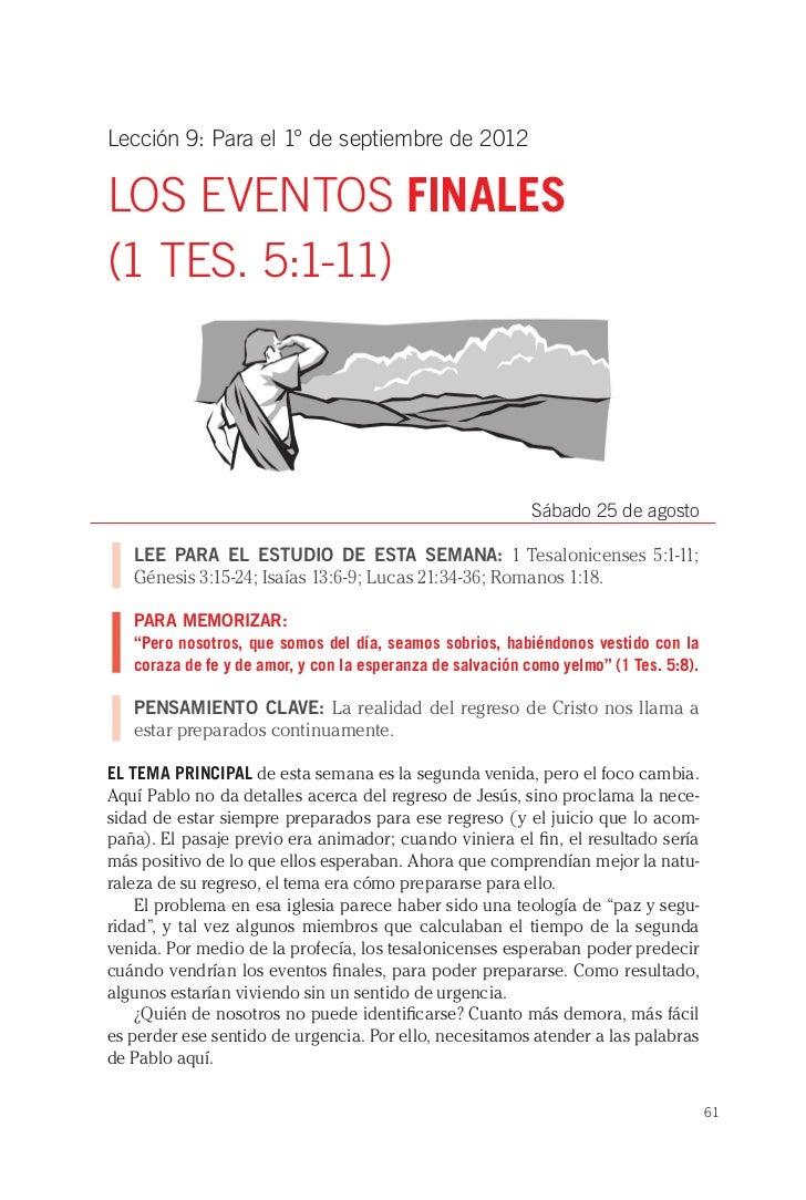 Lección 9: Para el 1° de septiembre de 2012LOS EVENTOS FINALES(1 TES. 5:1-11)                                             ...
