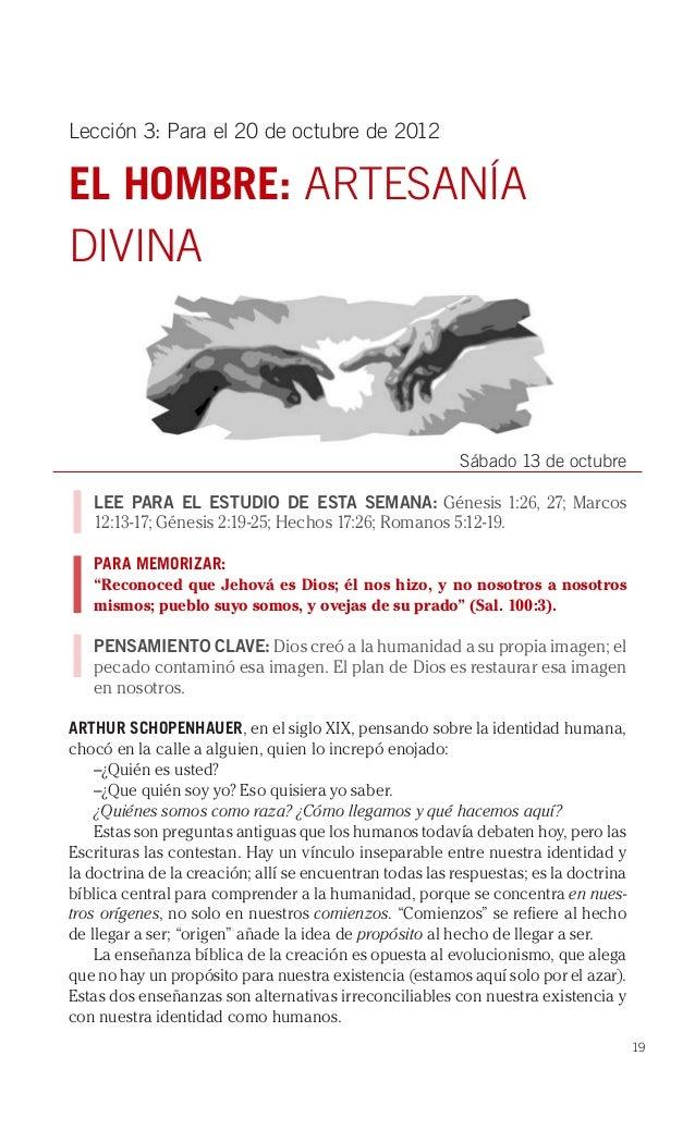 Lección 3: Para el 20 de octubre de 2012EL HOMBRE: ARTESANÍADIVINA                                                        ...