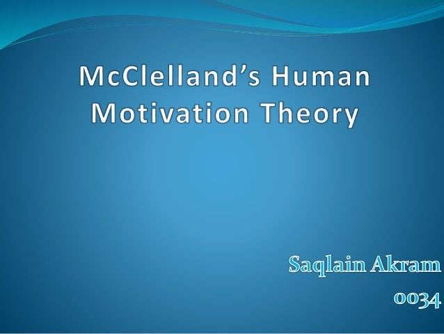 david mcclelland three needs theory
