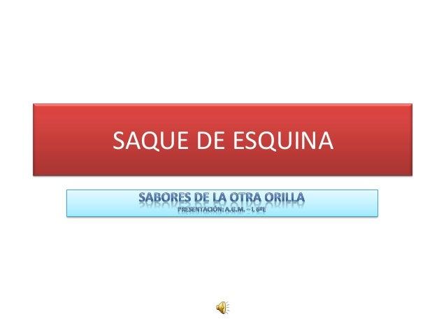 SAQUE DE ESQUINA