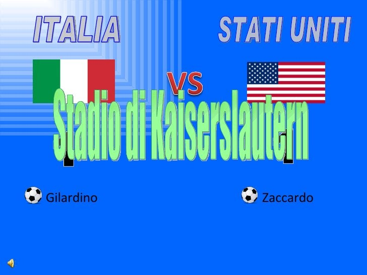 ITALIA STATI UNITI 1 1 Gilardino Zaccardo Stadio di Kaiserslautern