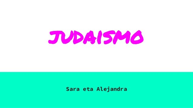 judaismo Sara eta Alejandra