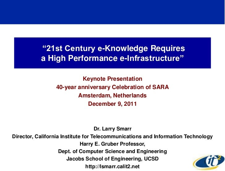 ―21st Century e-Knowledge Requires           a High Performance e-Infrastructure‖                          Keynote Present...