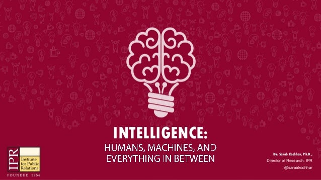 INTELLIGENCE: By: Sarab Kochhar, Ph.D., Director of Research, IPR @sarabkochhar