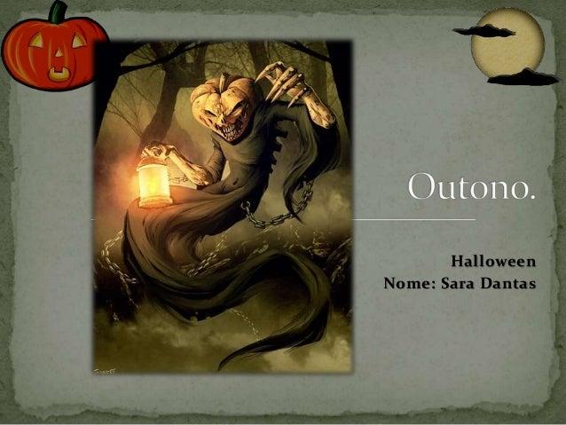 Halloween Nome: Sara Dantas