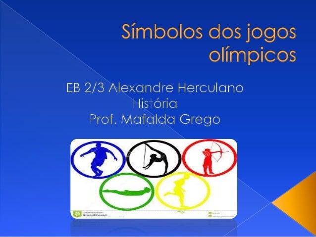A chama Olímpica, fogo Olímpico ou tocha olímpica , é um dos símbolos dos Jogos Olímpicos, e evoca a lenda de Prometeu que...