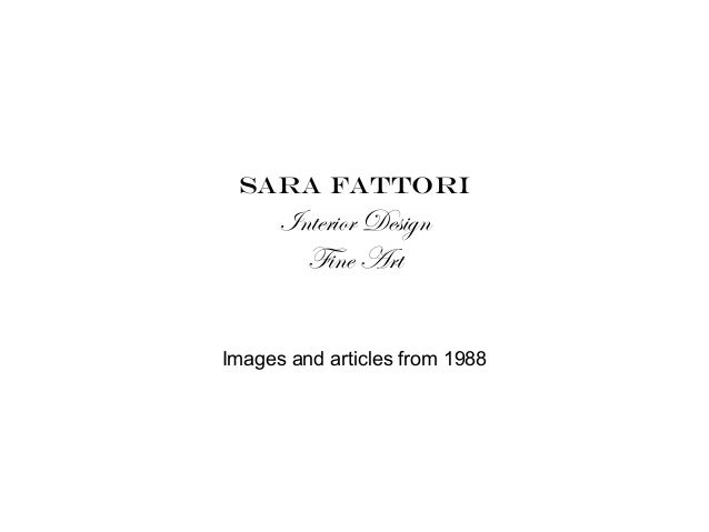 Sara fattori Interior Design Fine Art Images and articles from 1988
