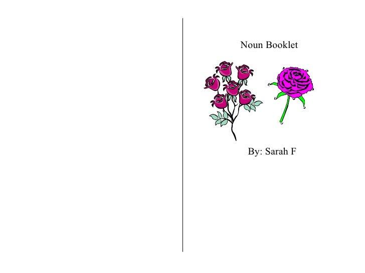 Noun Booklet By: Sarah F