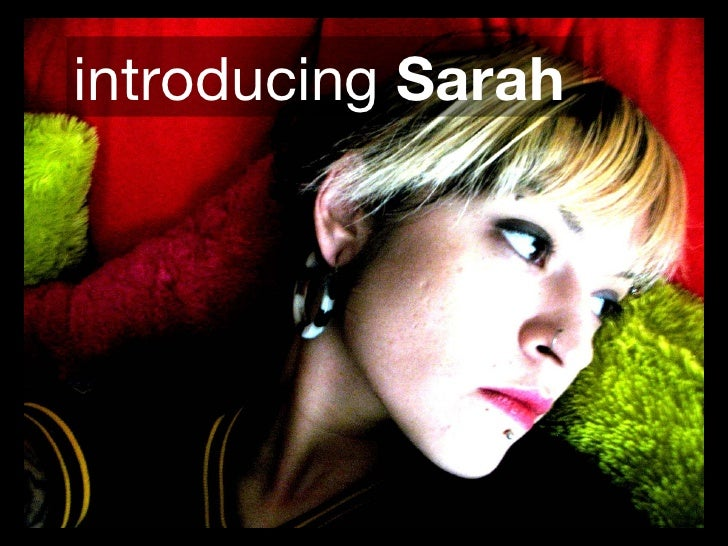 introducing  Sarah