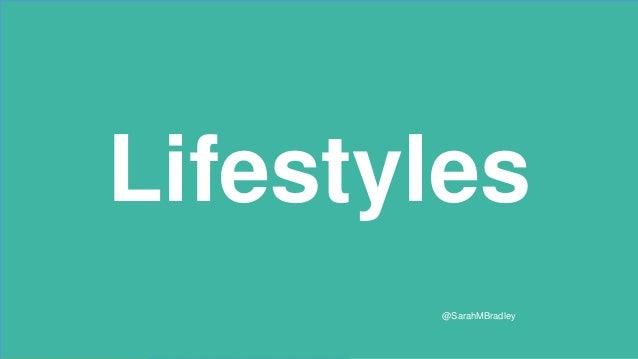 Lifestyles @SarahMBradley