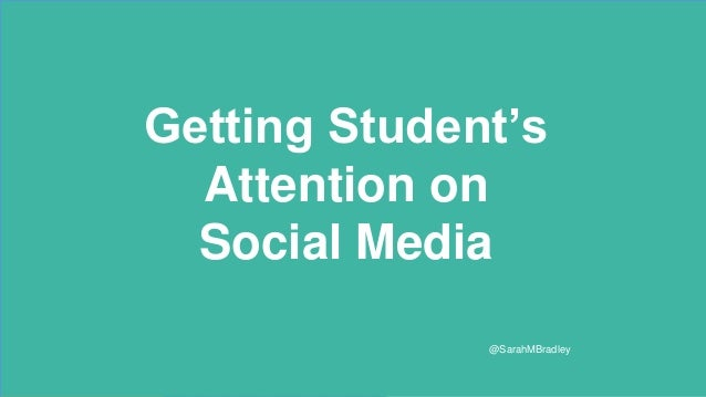 Getting Millennial's Attention on Social Media Getting Millennial's Attention on Social Media Getting People who are young...