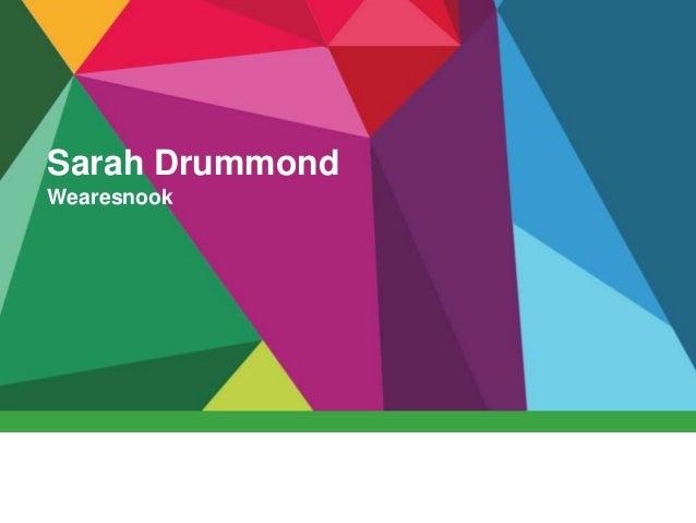 Sarah Drummond Wearesnook
