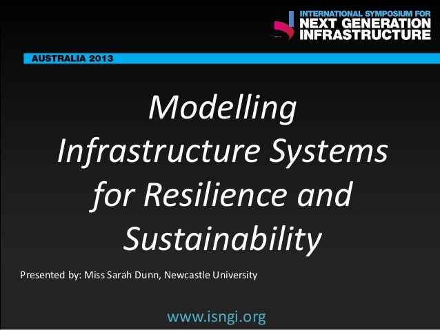 ENDORSING PARTNERS  Modelling Infrastructure Systems for Resilience and Sustainability  The following are confirmed contri...