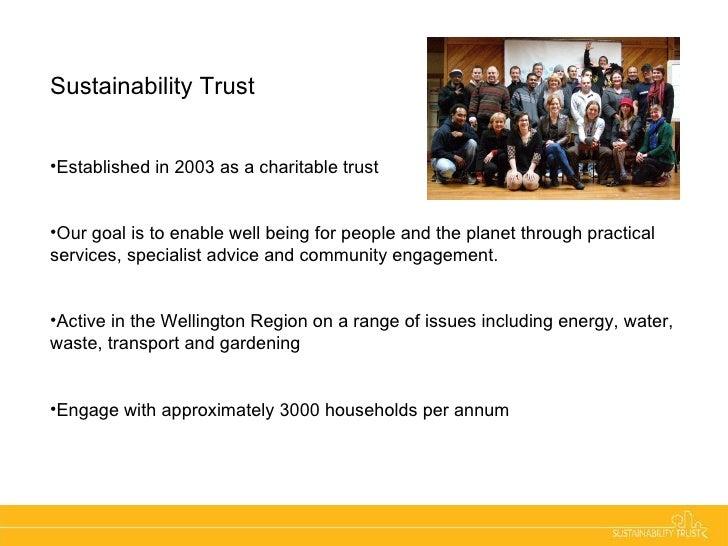 <ul><li>Sustainability Trust   </li></ul><ul><li>Energy Management </li></ul><ul><li>Established in 2003 as a charitable t...