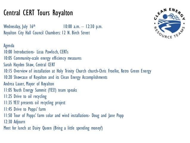 Central CERT Tours Royalton Wednesday, July 16th 10:00 a.m. – 12:30 p.m. Royalton City Hall Council Chambers: 12 N. Birch ...