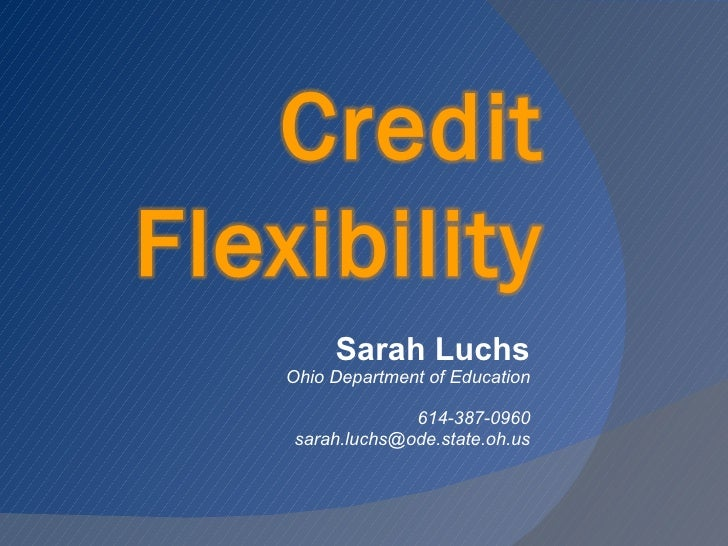 Sarah Luchs Ohio Department of Education 614-387-0960 [email_address]