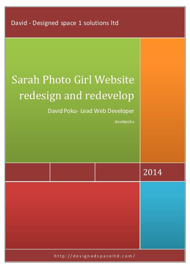 h t t p : / / d e s i g n e d s p a c e l t d . c o m / 2014 Sarah Photo Girl Website redesign and redevelop David Poku- L...