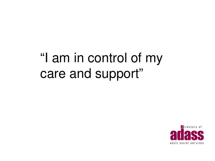 """""""I am in control of mycare and support"""""""