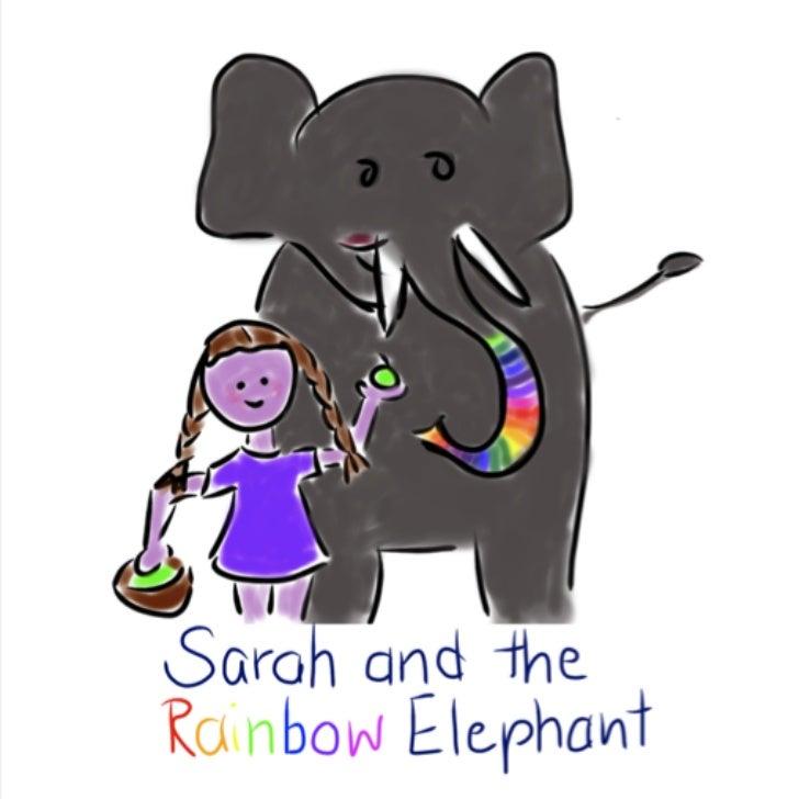Linda Jolie / BIMS e.V. (2012):                    Sarah and the Rainbow Elephant.              A story in Simple English ...