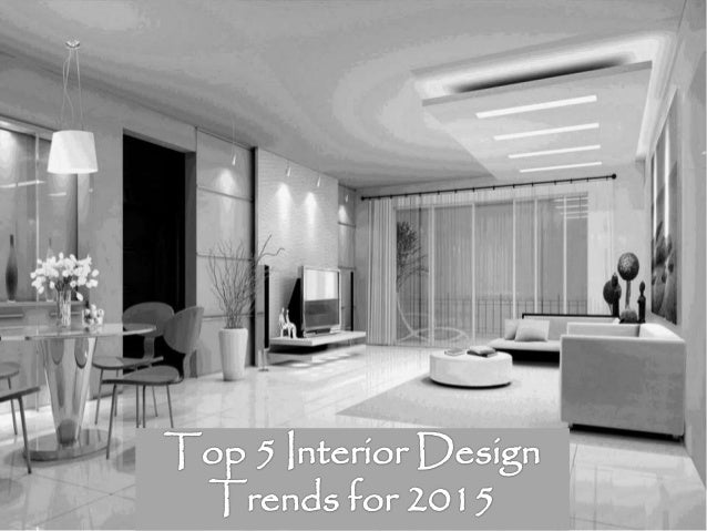 Top 5 interior design trends for 2015 for Interior decorating courses durban
