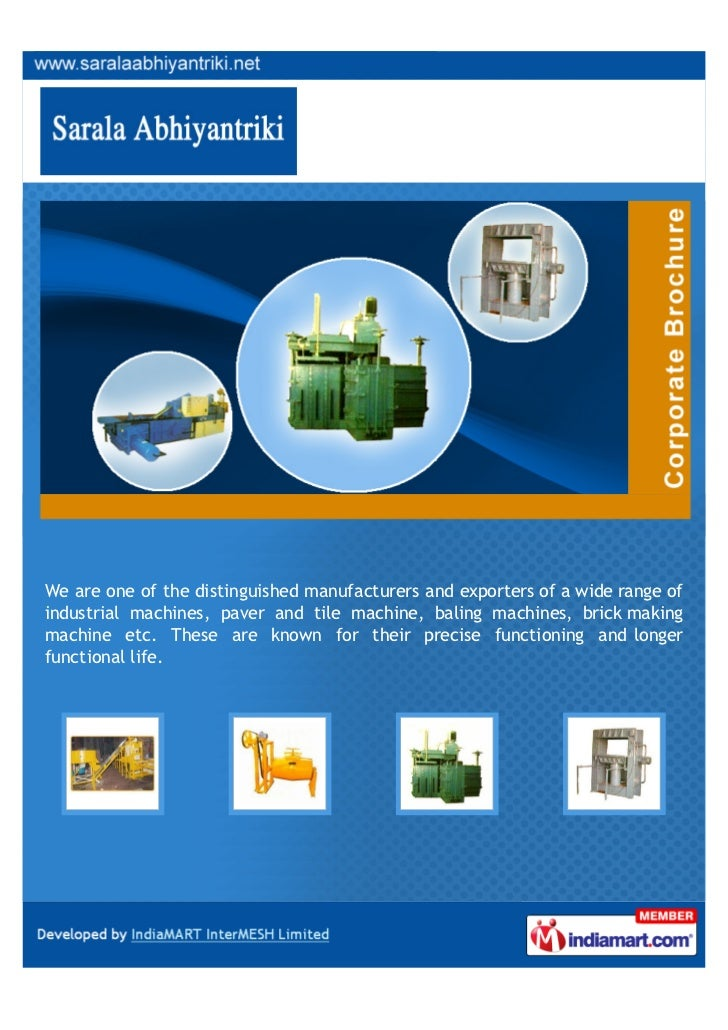 We are one of the distinguished manufacturers and exporters of a wide range ofindustrial machines, paver and tile machine,...