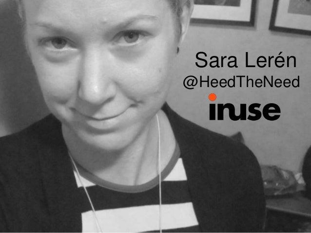 Sara Lerén  @HeedTheNeed