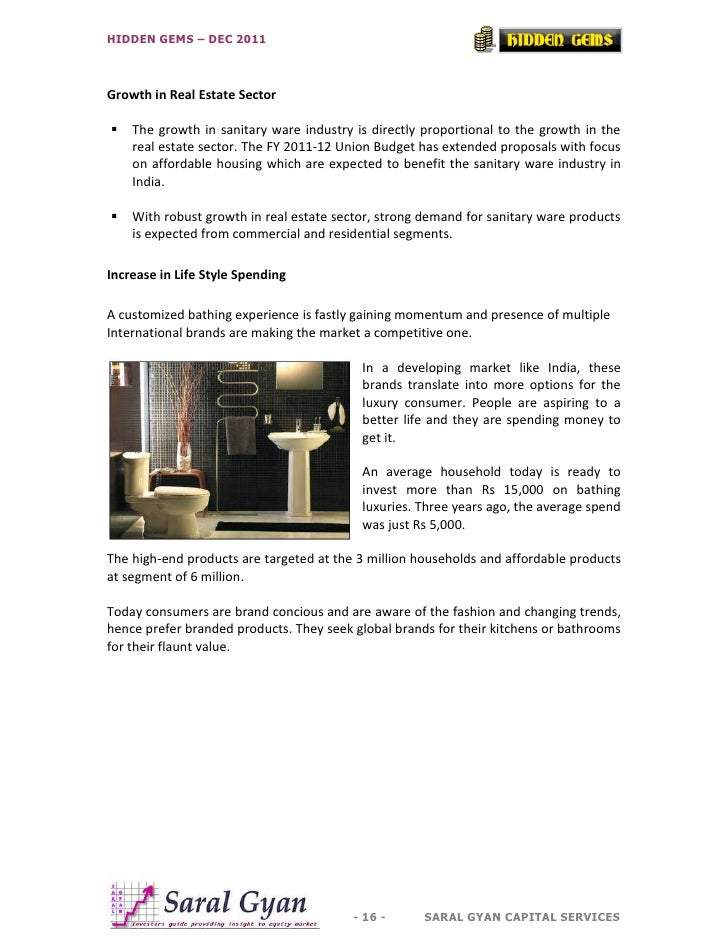 HIDDEN GEMS – DEC 2011Growth in Real Estate Sector   The growth in sanitary ware industry is directly proportional to the...