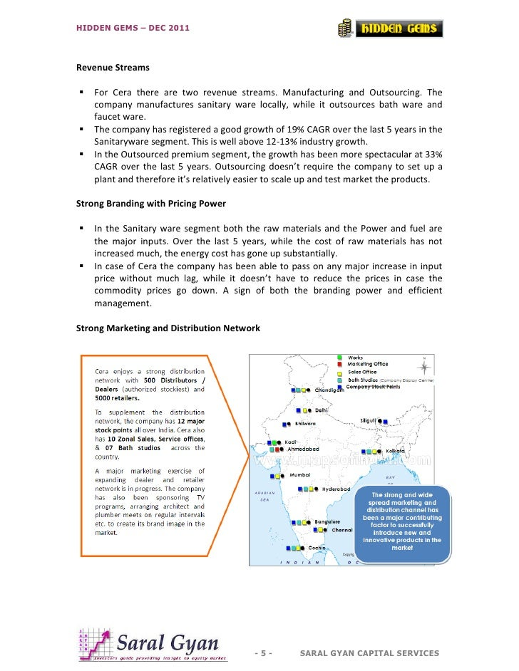 HIDDEN GEMS – DEC 2011Revenue Streams   For Cera there are two revenue streams. Manufacturing and Outsourcing. The    com...