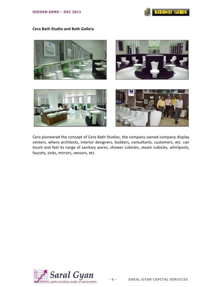 HIDDEN GEMS – DEC 2011Cera Bath Studio and Bath GalleryCera pioneered the concept of Cera Bath Studios, the company owned ...