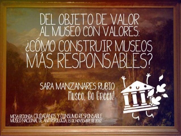 Del objeto de valor al museo con valores: ¿Cómo construir museos más responsables?